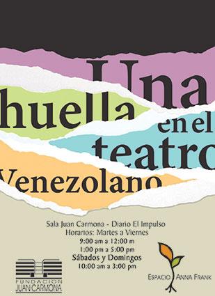 """Invitación Digital Exposición """"Una huella en el teatro venezolano"""""""