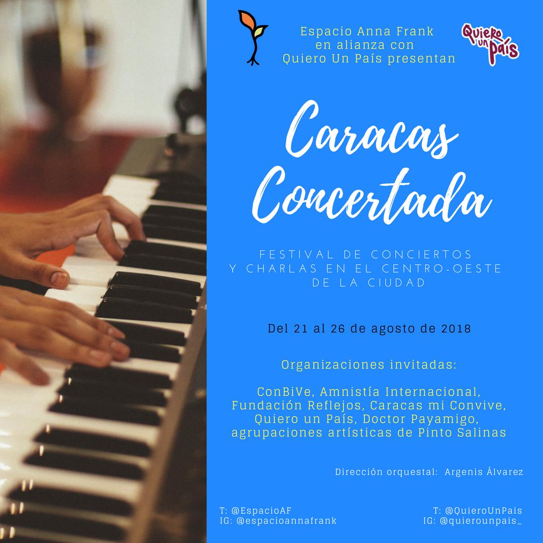 Invitación general a Caracas Concertad, del 21 al 26 de agosto